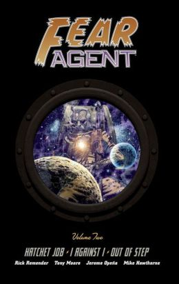 Fear Agent Library Edition, Volume 2