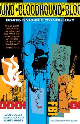 Bloodhound, Volume 1: Brass Knuckle Psychology