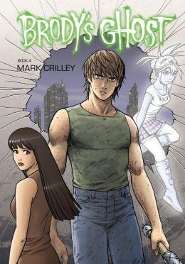 Brody's Ghost, Volume 4