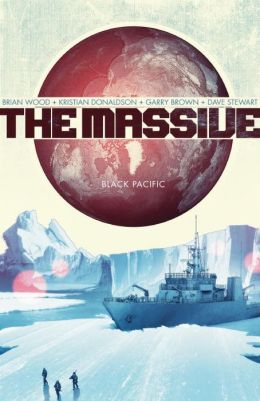 The Massive, Volume 1: Black Pacific
