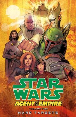 Star Wars: Agent of the Empire, Volume 2: Hard Targets