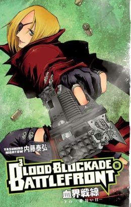 Blood Blockade Battlefront, Volume 5