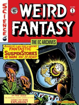 The EC Archives: Weird Fantasy, Volume 1