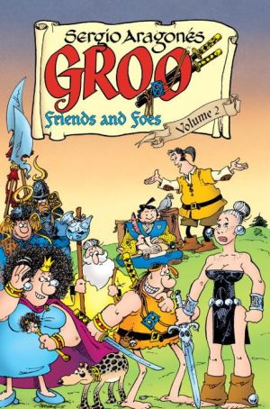 Groo: Friends and Foes, Volume 2