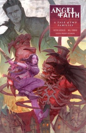 Angel and Faith Season 10 Volume 5: A Tale of Two Families