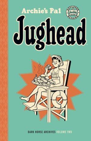 Archie's Pal Jughead Archives Volume 2