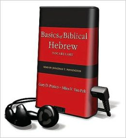 Basics of Biblical Hebrew Vocabulary [With Earbuds]