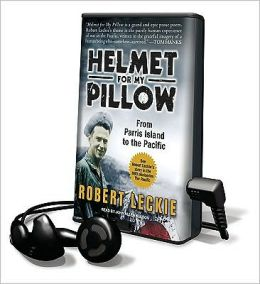 Helmet for My Pillow: From Parris Island to the Pacific [With Earbuds]