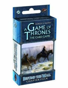 A Game of Thrones the Card Game: Beyond the Wall Chapter Pack Reprint