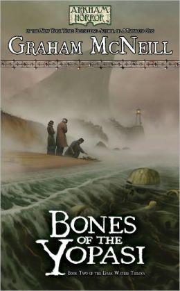 Arkham Horror: The Dark Waters, Book 2: Bones of the Yopasi