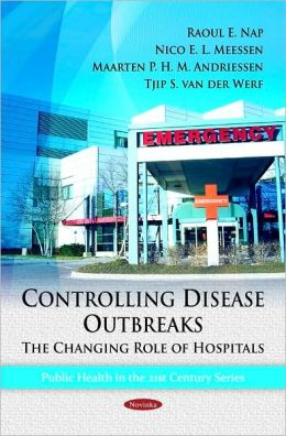 Controlling Disease Outbreaks: The Changing Role of Hospitals