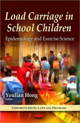 Load Carriage in School Children: Epidemiology and Exercise Science