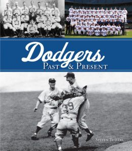 Dodgers Past and Present
