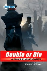 Double or Die (Young Bond Series #3)