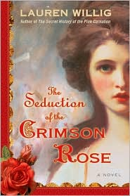 The Seduction of the Crimson Rose (Pink Carnation Series #4)