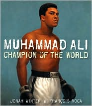 Muhammad Ali: Champion of the World