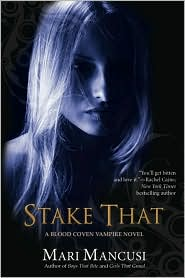 Stake That! (Blood Coven Series #2)