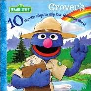 Grover's 10 Terrific Ways to Help Our Wonderful World (Sesame Street Series)
