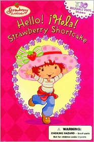 Hello! ¡Hola! Strawberry Shortcake