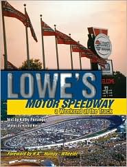 Lowes Motor Speedway: A Day at the Races