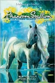 Water Lily (Phantom Stallion: Wild Horse Island Series #8)