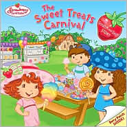 Sweet Treats Carnival (Strawberry Shortcake Series)
