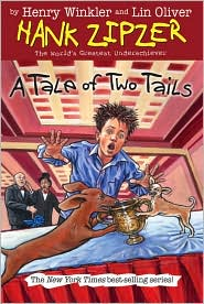 Tale of Two Tails (Hank Zipzer Series #15)