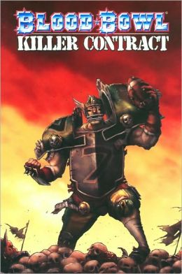 Blood Bowl: Killer Contract (Blood Bowl Series #1)