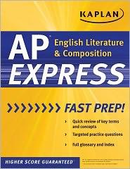 Kaplan AP English Literature & Composition Express