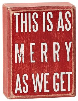 As Merry As We Get Red Box Sign 3