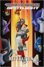 Transformers Spotlight, Volume 4: Revelations