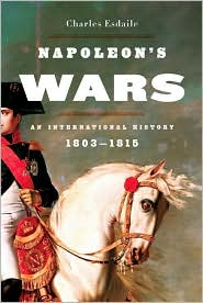 Napoleon's Wars: An International History, 1803-1815