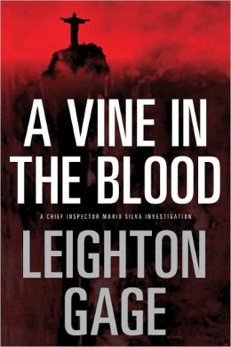 A Vine in the Blood (Chief Inspector Mario Silva Series #5)