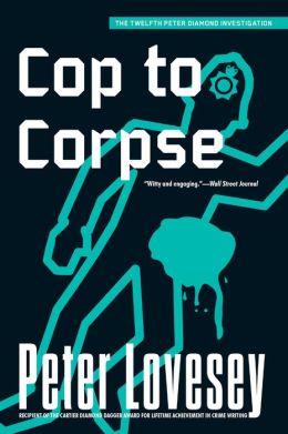 Cop to Corpse (Peter Diamond Series #12)