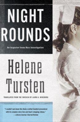 Night Rounds (Inspector Irene Huss Series #4)