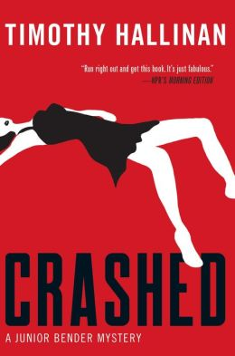 Crashed (Junior Bender Series #1)