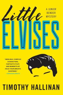 Little Elvises (Junior Bender Series #2)