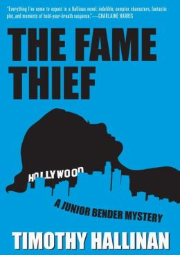 The Fame Thief (Junior Bender Series #3)