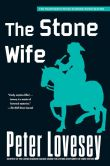 Book Cover Image. Title: The Stone Wife (Peter Diamond #14), Author: Peter Lovesey