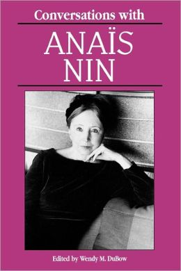Conversations with Anaïs Nin