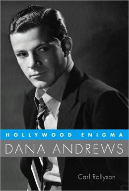Hollywood Enigma: Dana Andrews