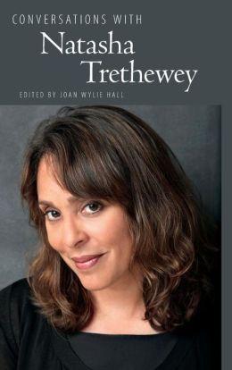 Conversations with Natasha Trethewey