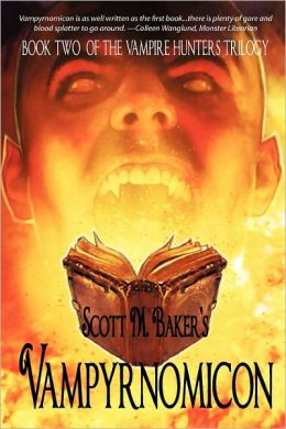 Vampyrnomicon (Book Two Of The Vampire Hunters Trilogy)