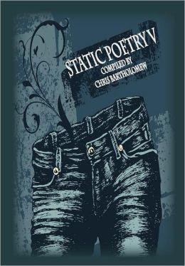 Static Poetry V