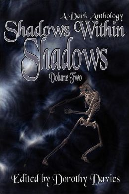 Shadows Within Shadows (Volume Two)
