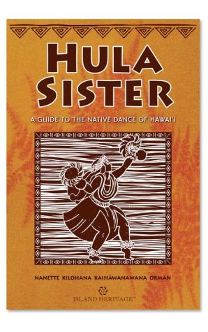 Hula Sister: A Guide to the Native Dance of Hawaii