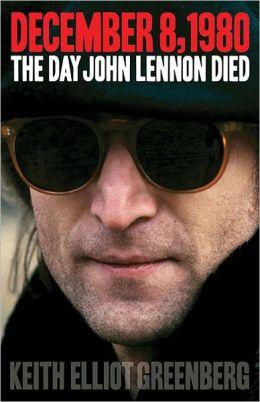 December 8, 1980: The Day John Lennon Died