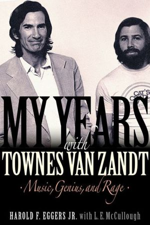 Book My Years with Townes Van Zandt: Music, Genius, and Rage