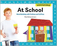 The Repainted School: Word Building with Prefixes and Suffixes