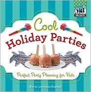 Cool Holiday Parties: Perfect Party Planning for Kids